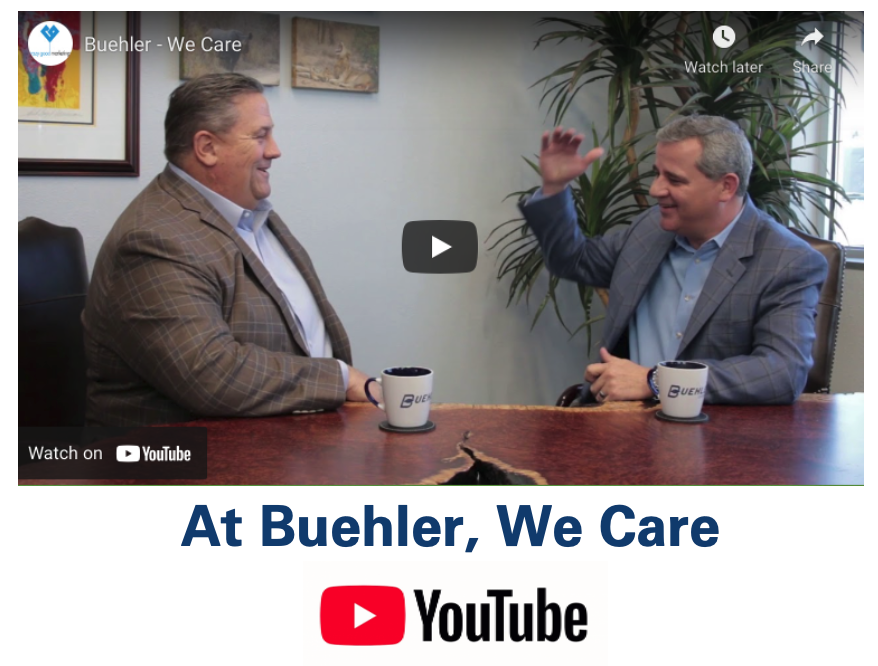 Youtube - At Buehler, We Care